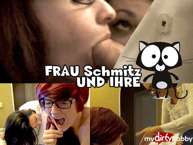 Frau Schmitz und Ihre Muschi...