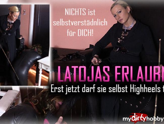 Latoias Erlaubnis! Jetzt darf sie selbst Highheels tragen!