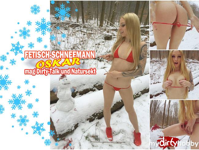 Fetisch-Schneemann Oskar steht auf Dirty Talk und Natursekt!