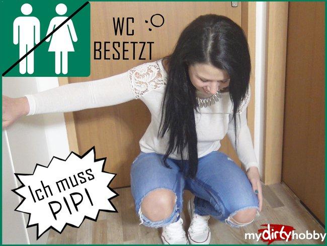 WC besetzt! Ich muss PIPI :O