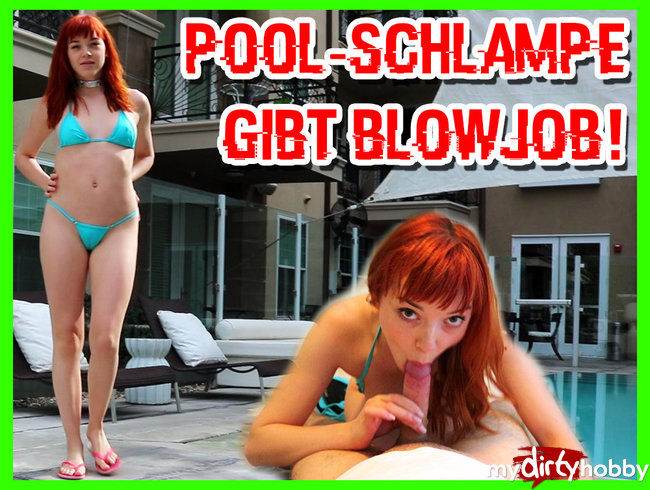 Pool Schlampe sucht Schwanz!