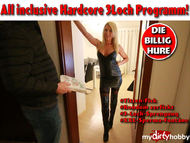 All inclusive Hardcore 3Loch Programm mit der Billig-Hure!