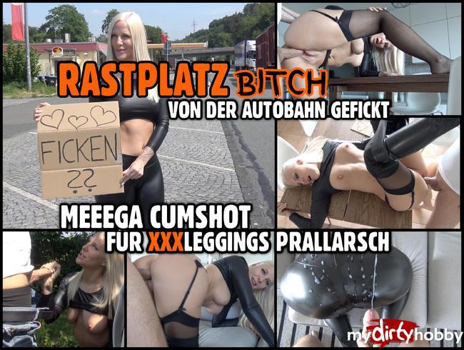 RASTPLATZ BITCH zerfickt | MEGA CUMSHOT für prallen Leggings Straps Arsch