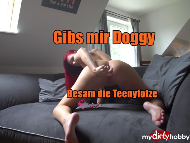 Gibs mir Doggy! Besam die Teenyfotze