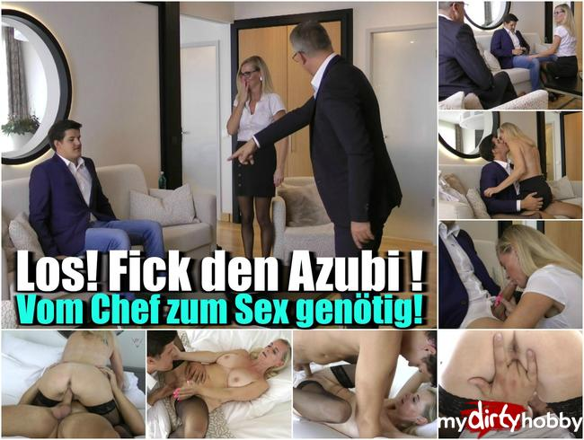 Los! Fick den Azubi! – Vom Chef zum Sex genötigt!