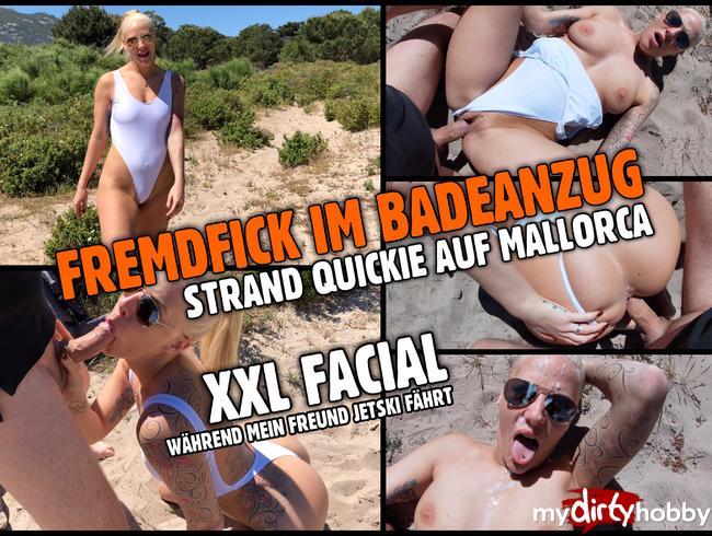 FREMDFICK im Badeanzug   Strand Quickie mit Mega Facial
