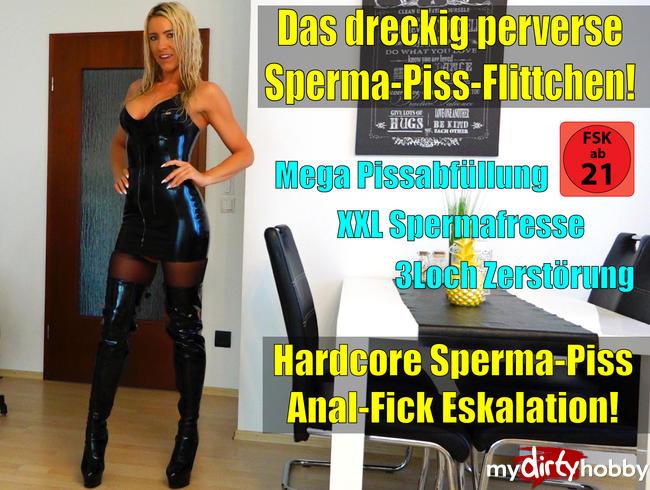 Das dreckig perverse Latexfickstuten-Saft-Depot | No Limit Hardcore Sperma-Piss-Anal-Fick-Eskalation