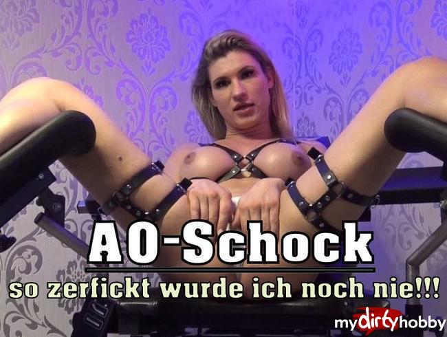 AO-Schock... so zerfickt wurde ich noch nie!!!