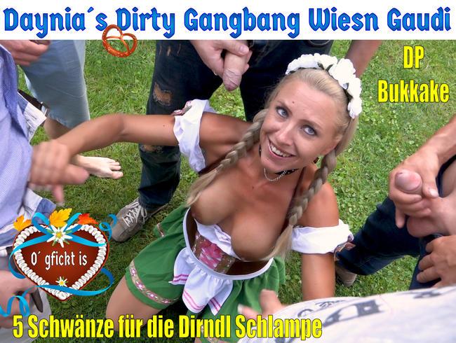 Daynia´s Hardcore Gangbang Wiesn Fickfestgaudi   5 Schwänze für die Dirndl-Schlampe!