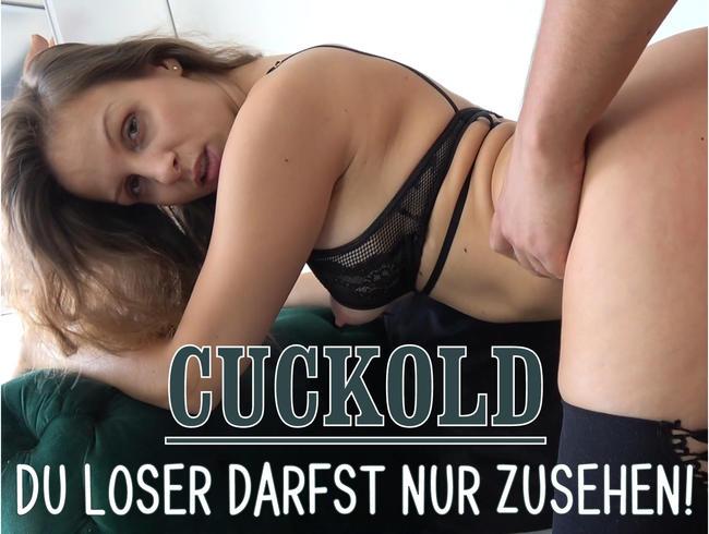 CUCKOLD – Du Loser darfst nur zusehen!