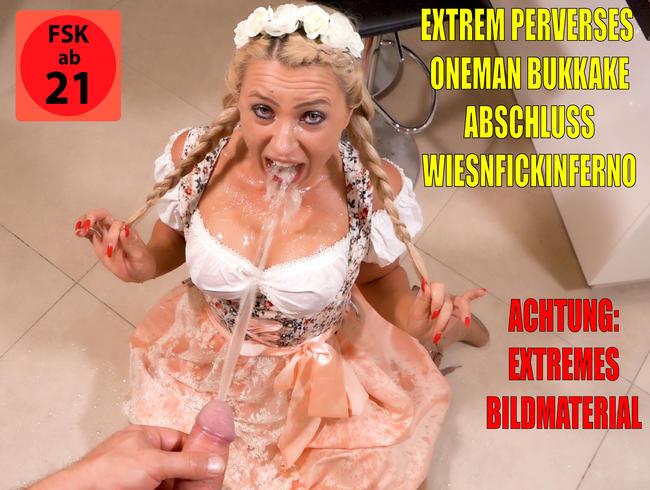 Extrem perverses OneManBukkake Hardcore Wiesnfickinferno   XXXL Saftexplosionen!