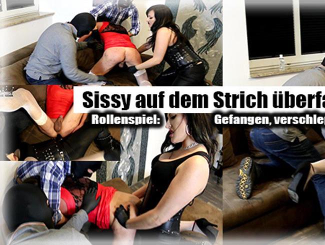 SISSY AUF DEM STRICH ÜBERFALLEN! - Roleplay: Gefangen, verschleppt, gefickt!