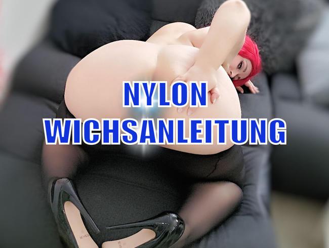 NYLON WICHSANLEITUNG