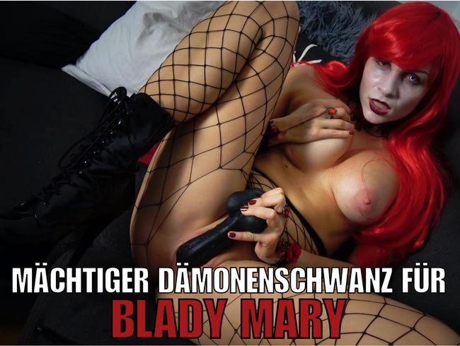 Mächtiger Dämonenschwanz für Blady Mary!