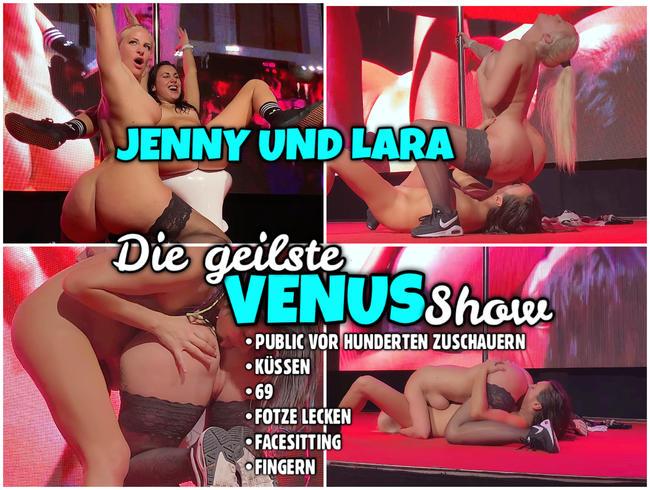 JENNY und LARA | Die geilste VENUS Show live vor hunderten Männern