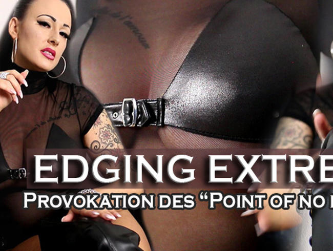 EDGING EXTREME - Provokation des