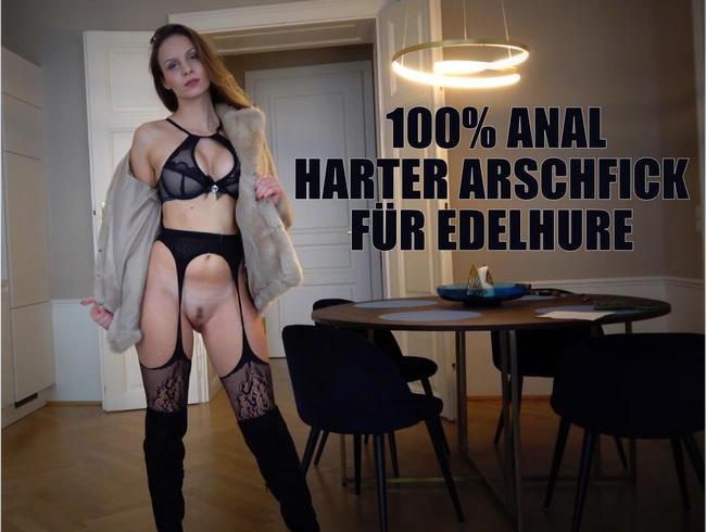 100% ANAL – Harter Arschfick für Edelhure!