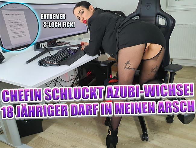 Chefin Schluckt Azubi-Wichse! 18 Jähriger darf in meinen Arsch!