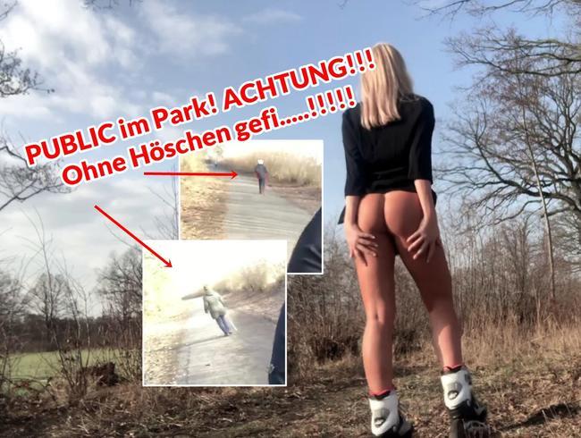 PUBLIC im Park! ACHTUNG!!! Ohne Höschen gefi.....!!!!!