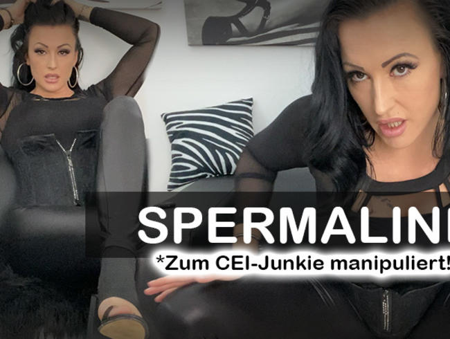 SPERMALINE – Zum CEI-Junkie manipuliert!