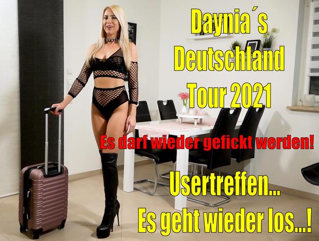Userficktreffen - Es geht wieder los | Daynia´s Deutschland Tour 2021