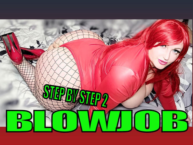 Step by Step 2-  BLOWJOB