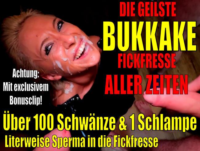 Die geilste BUKKAKE Fickfresse aller Zeiten | Best of 100 Schwänze + 1 Schlampe incl. BONUSCLIP!