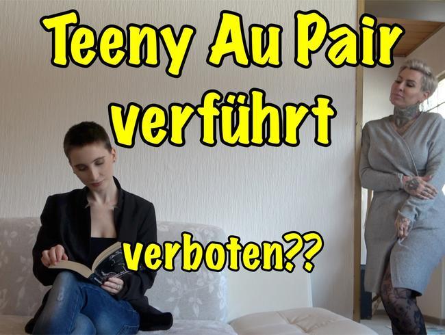 Teeny Au Pair verführt.verboten??