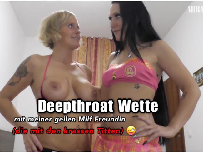 Deepthroating mit meiner geilen Titten Milf Freundin!