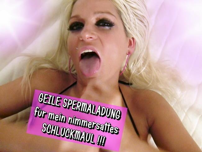 GEILE SPERMADUSCHE FÜR MEIN NIMMERSATTES SCHLUCKMAUL !!!