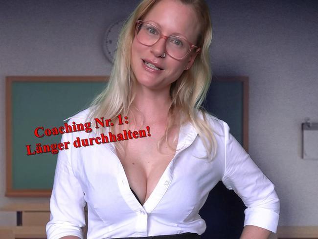 Sex Coaching Nr. 1 - länger durchhalten!