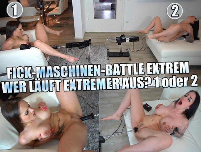Fick-Maschinen Battle Extrem! Wer läuft Extremer aus? 1 oder 2?