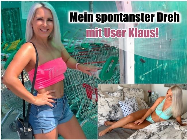 Mein spontanster Dreh mit User Klaus!