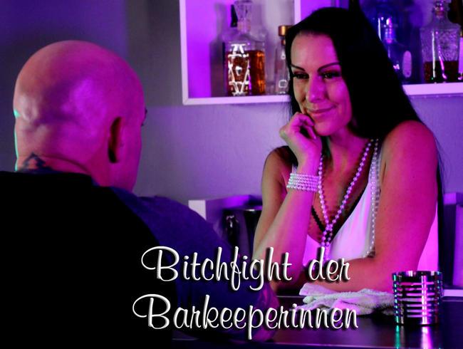 Bitchfight der Barkeeperinnen